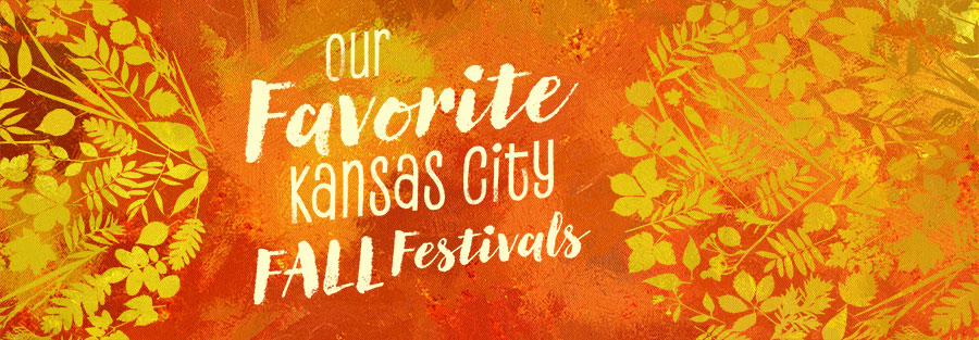 Our Favorite Kansas City Fall Festivals
