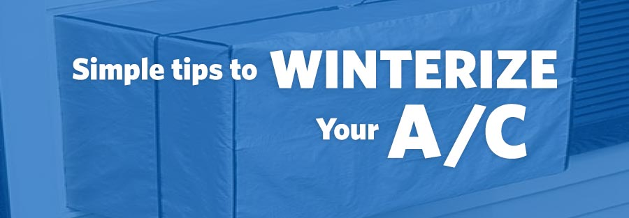 Simple Steps to Winterize Your Air Conditioner