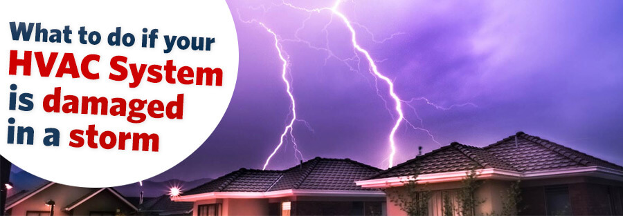 What To Do If Your HVAC System Is Damaged In A Storm