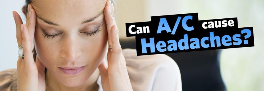 Can Air Conditioners Cause Headaches?