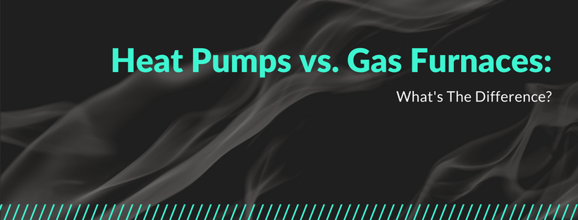 Heat Pumps vs. Gas Furnaces: The Hot and Cold of Both!